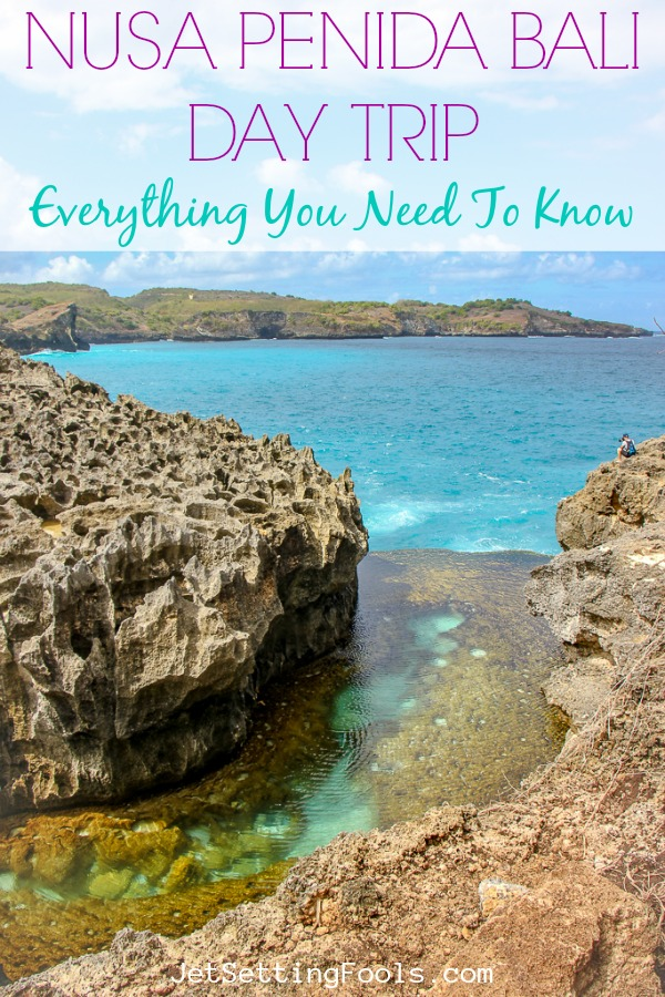 Nusa Penida Day Trip Bali Everything You Need to Know by JetSettingFools.com
