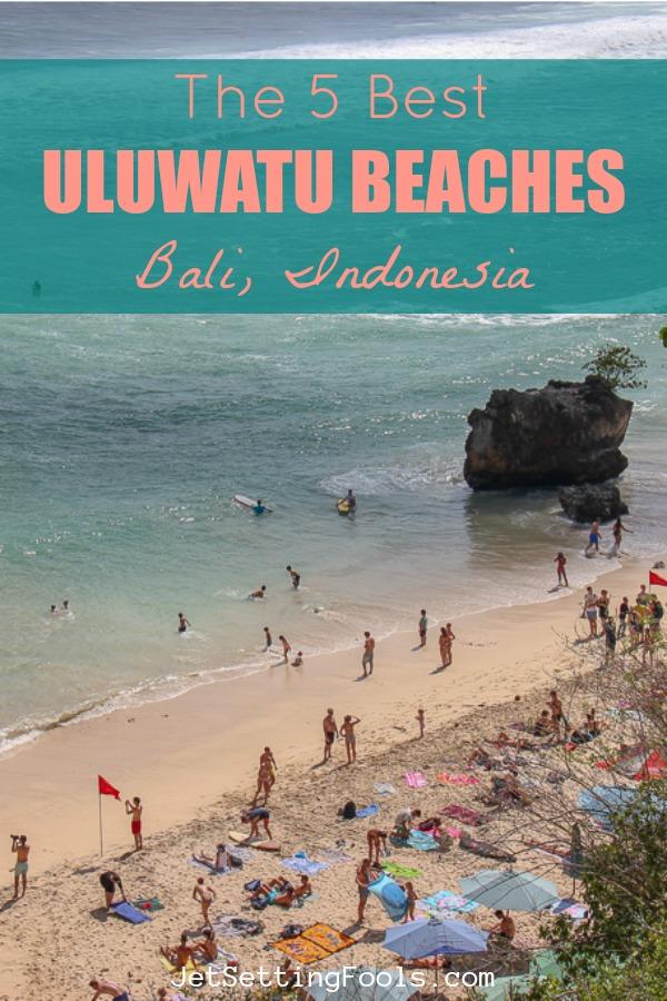 The 5 Best Uluwatu Beaches, Bali, Indonesia by JetSettingFools.com