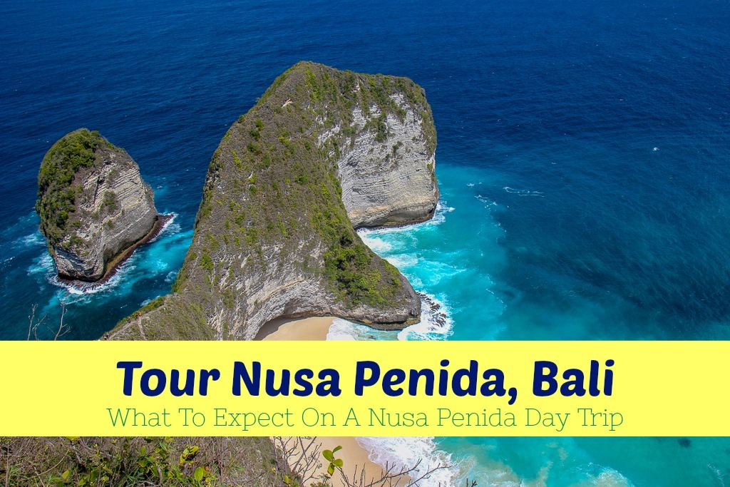 Tour Nusa Penida Bali What To Expect on a Nusa Penida Day Trip by JetSettingFools.com