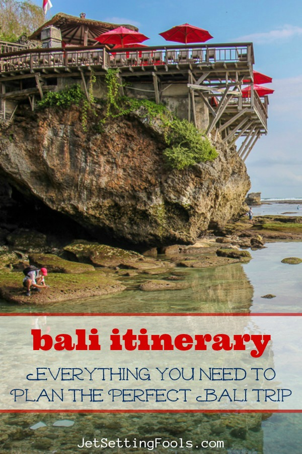 Bali Itinerary Everything You Need to Plan the Perfect Bali Trip by JetSettingFools.com