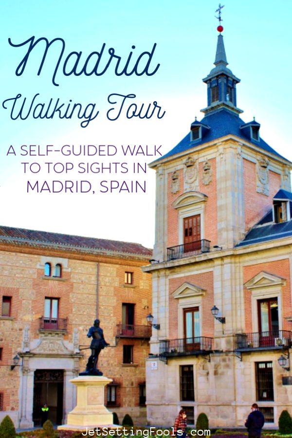 Madrid Walking Tour A Self Guided Walk by JetSettingFools.com