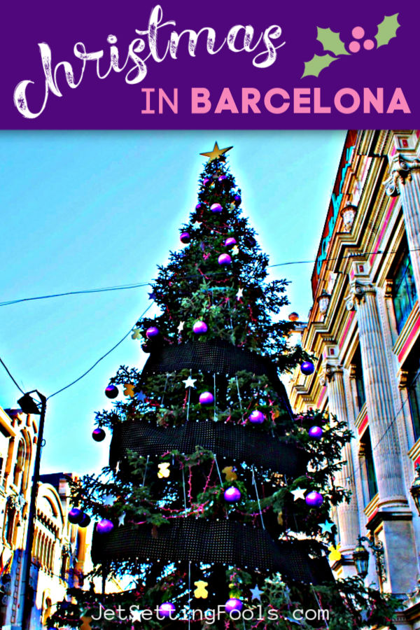Spending Christmas in Barcelona by JetSettingFools.com