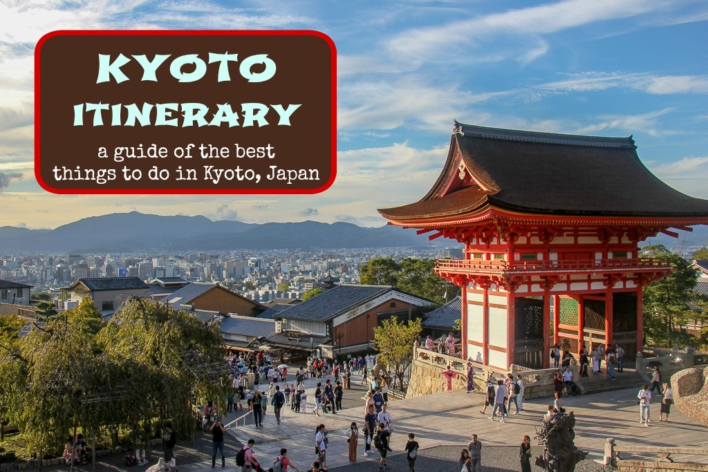 Kyoto Itinerary The Top Things To Do in Kyoto, Japan by JetSettingFools.com