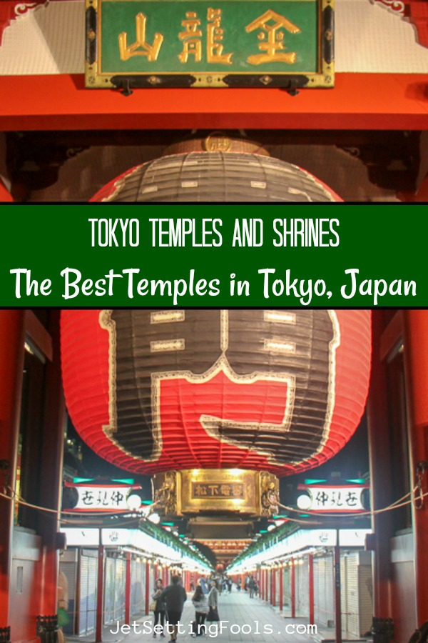 The Best Temples in Tokyo, Japan by JetSettingFools.com