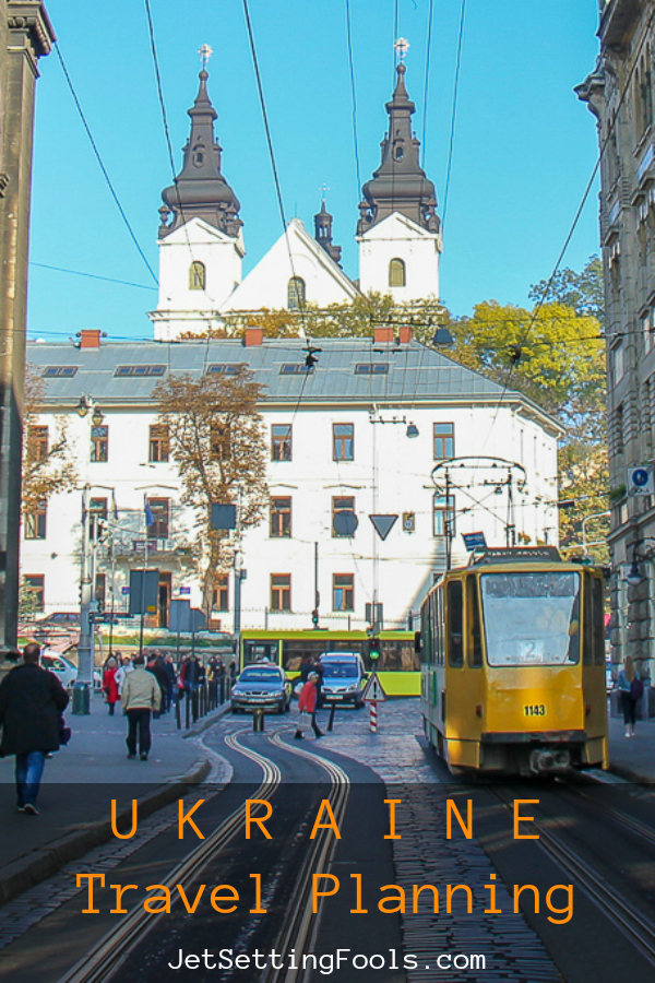 Ukraine Travel Planning by JetSettingFools.com
