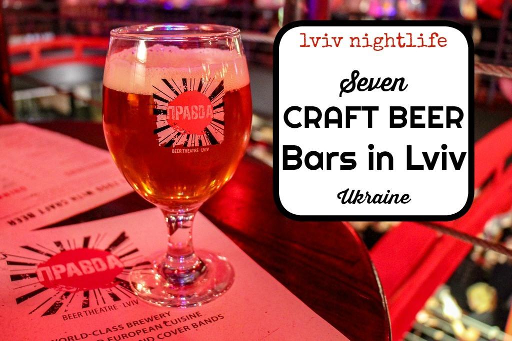 Lviv Nightlife 7 Craft Beer Bars in Lviv, Ukraine by JetSettingFools.com