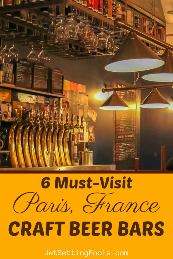 6 Must-Visit Paris, France Craft Beer Bars by JetSettingFools.com