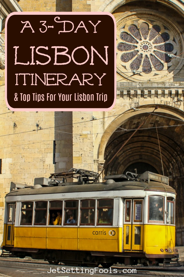 A 3-Day Lisbon Itinerary and Tips for Lisbon Trip by JetSettingFools.com