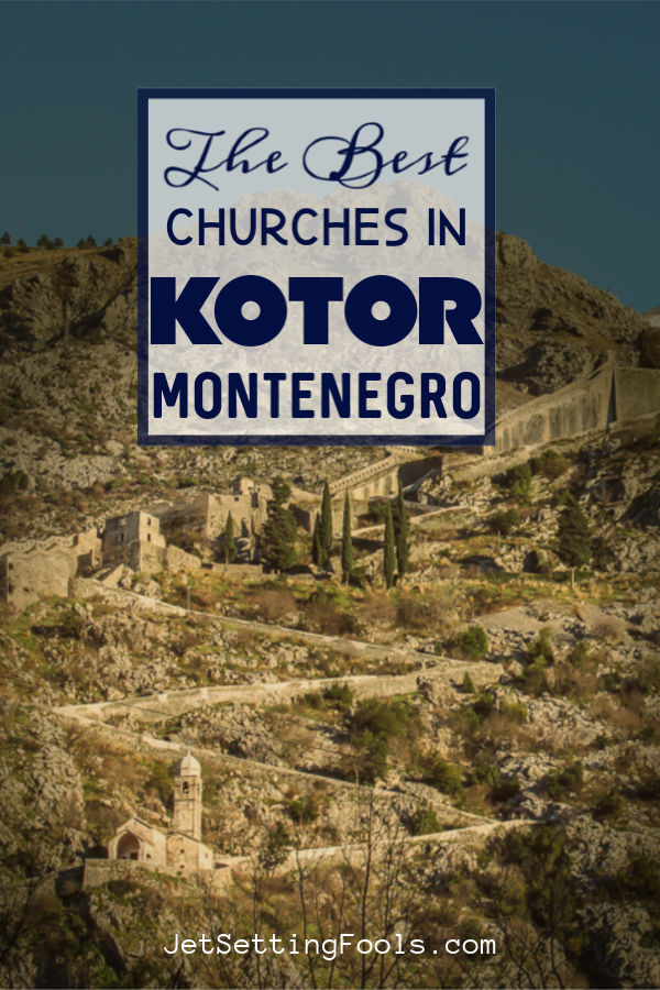 Best churches in Kotor, Montenegro by JetSettingFools.com