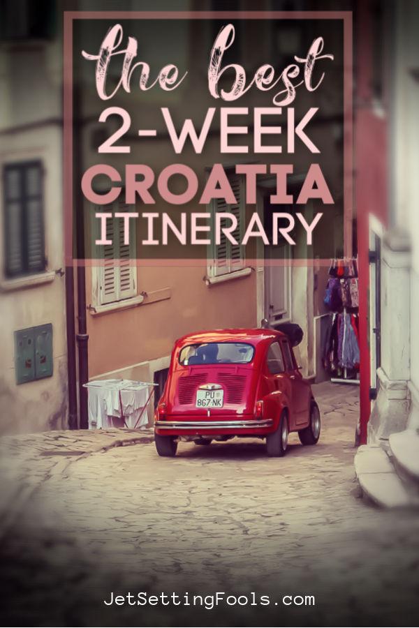 The Best 2-Week Croatia Itinerary by JetSettingFools.com