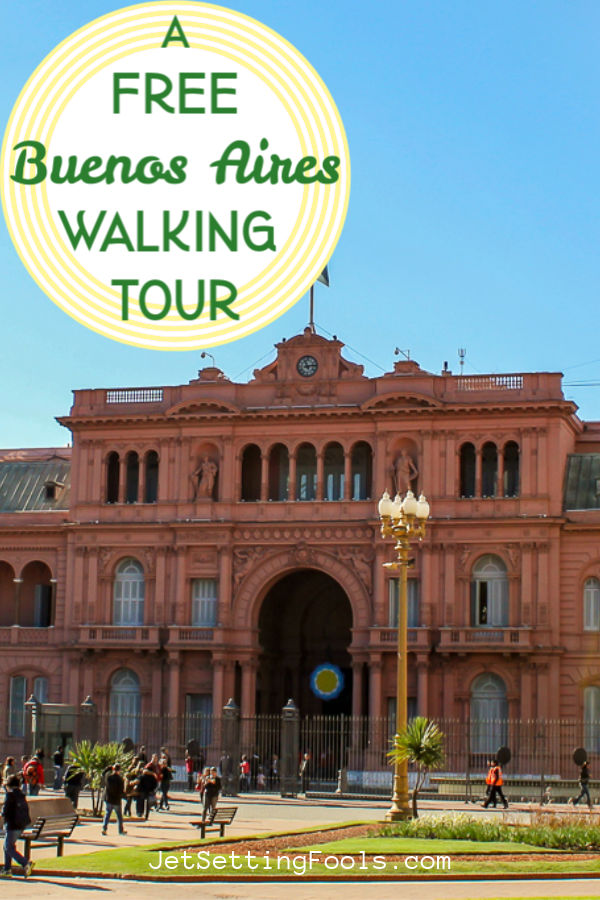 A Free Buenos Aires Walking Tour by JetSettingFools.com
