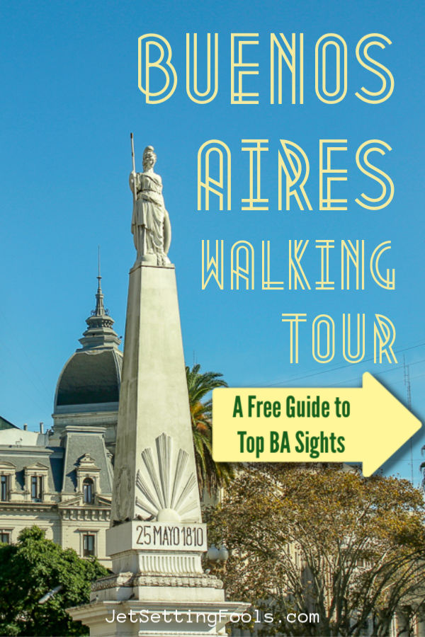 Buenos Aires Walking Tour Free Guide to Sights by JetSettingFools.com
