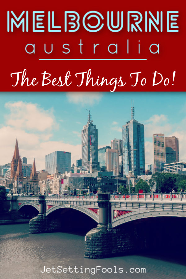 Melbourne Australia things to do by JetSettingFools.com