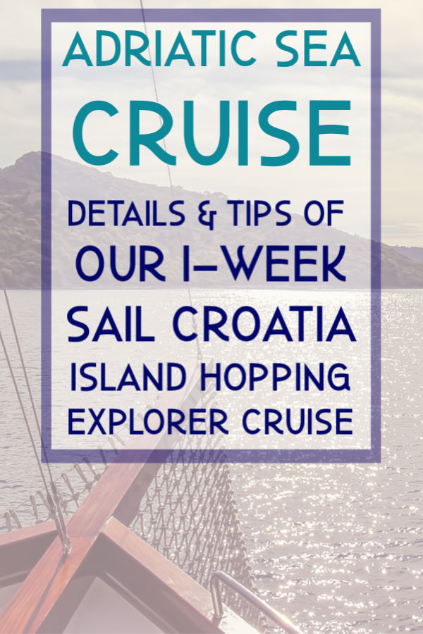 Adriatic Sea Cruise Croatia Island Hopping by JetSettingFools.com