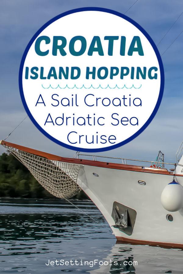 Croatia Island Hopping_ Our Sail Croatia Adriatic Sea Cruise by JetSettingFools.com
