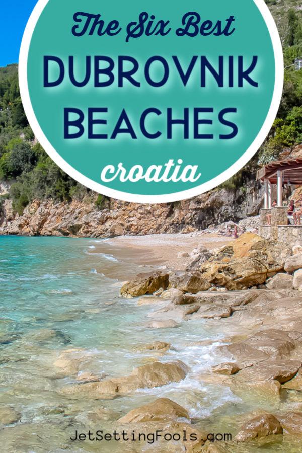 The Six Best Dubrovnik Beaches Croatia by JetSettingFools.com