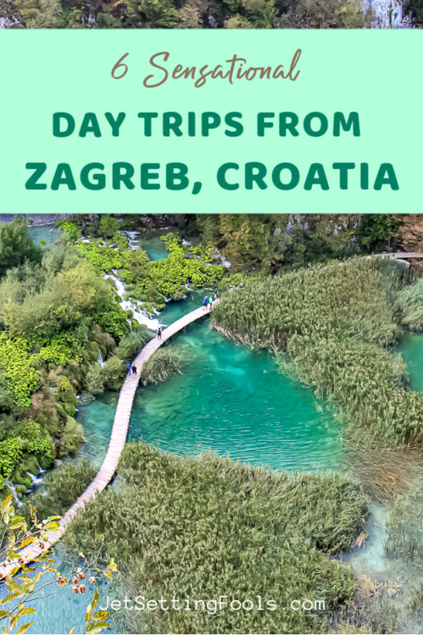 6 Sensational Day Trips from Zagreb by JetSettingFools.com