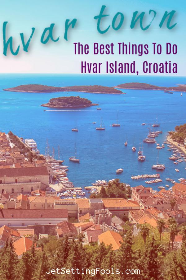 Things To Do in Hvar Town, Hvar Island, Croatia by JetSettingFools.com