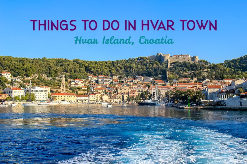 Things to do in Hvar on Hvar Island, Croatia by JetSettingFools.com