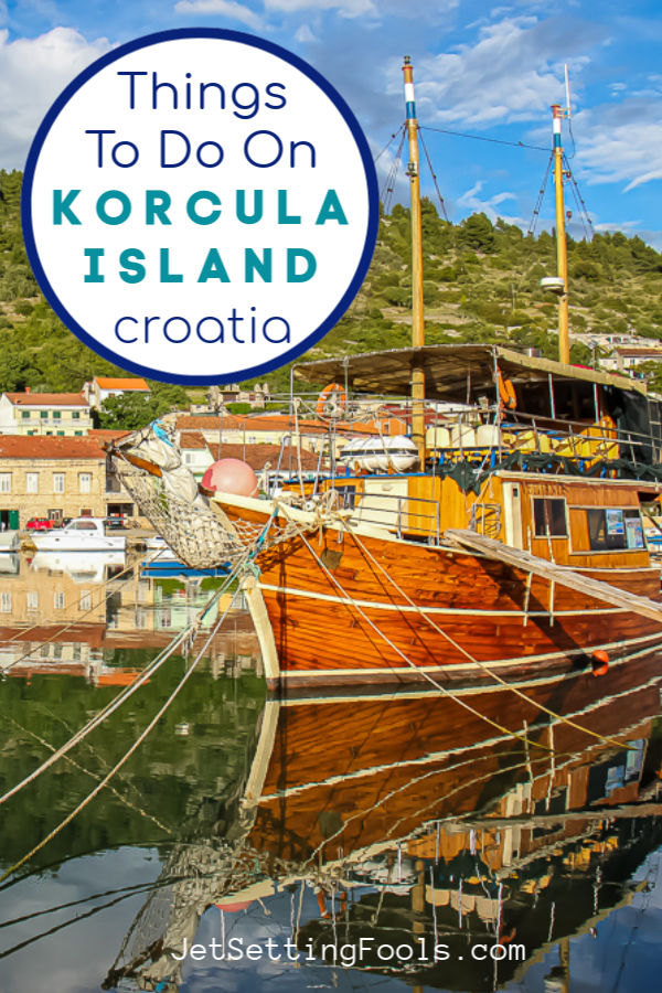 What To Do on Korcula Island by JetSettingFools.com