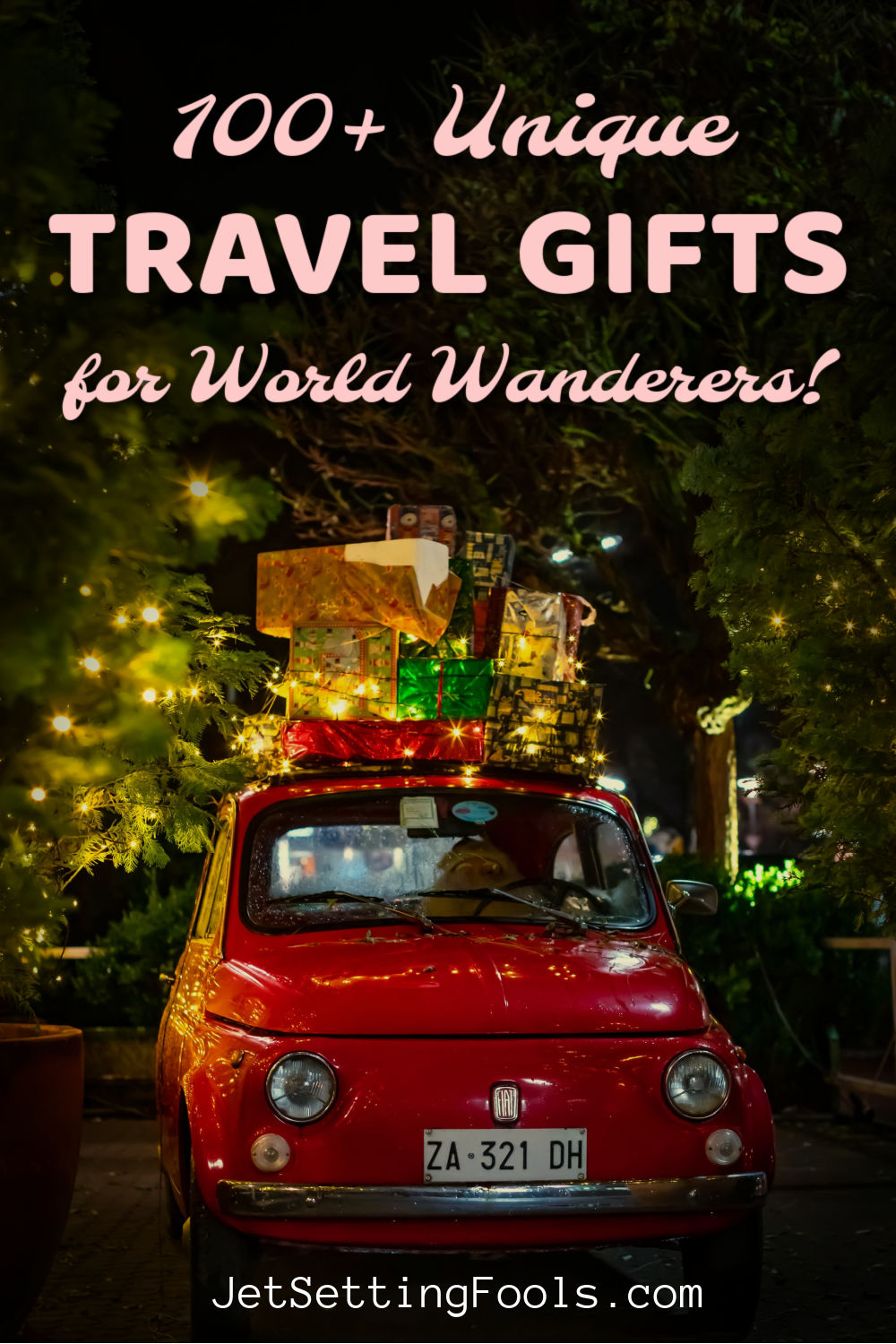 100 Unique Travel Gifts by JetSettingFools.com