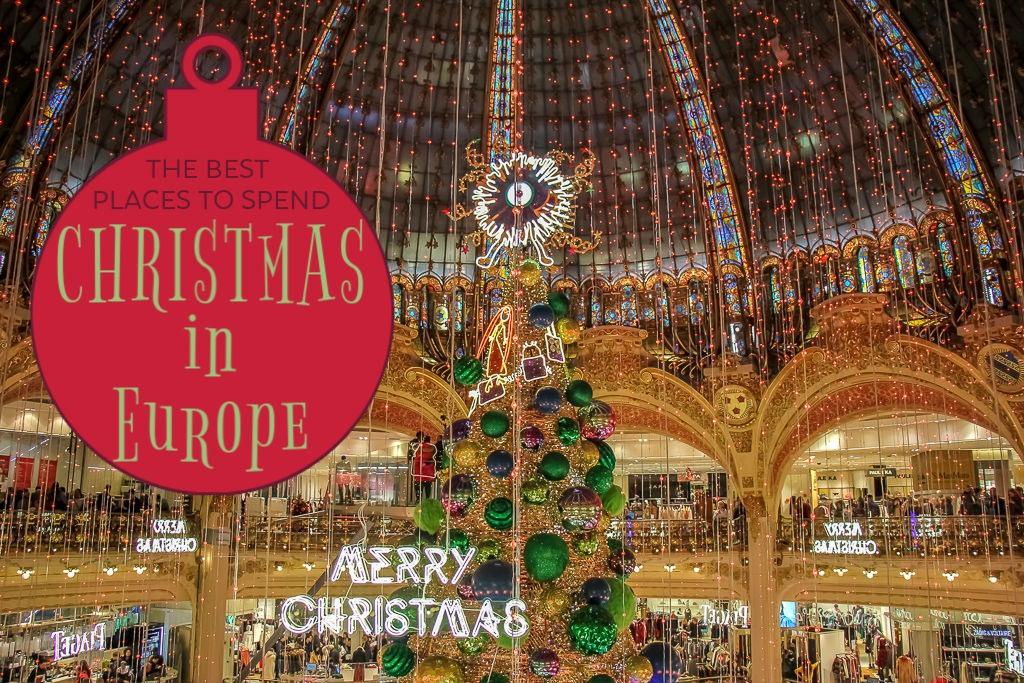 The Best Places To Spend Christmas in Europe by JetSettingFools.com