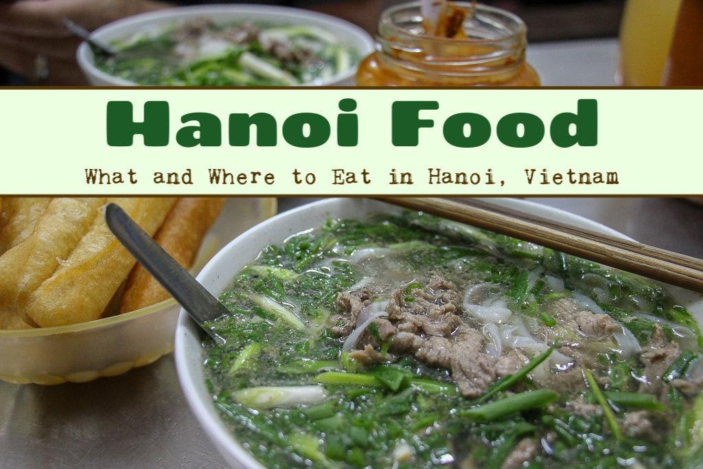 Hanoi Food What and Where to Eat in Hanoi, Vietnam by JetSettingFools.com