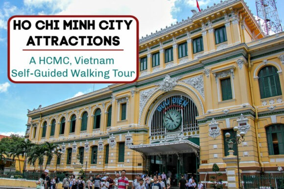 Ho Chi Minh City Attractions A DIY HCMC Vietnam Walking Tour by JetSettingFools.com