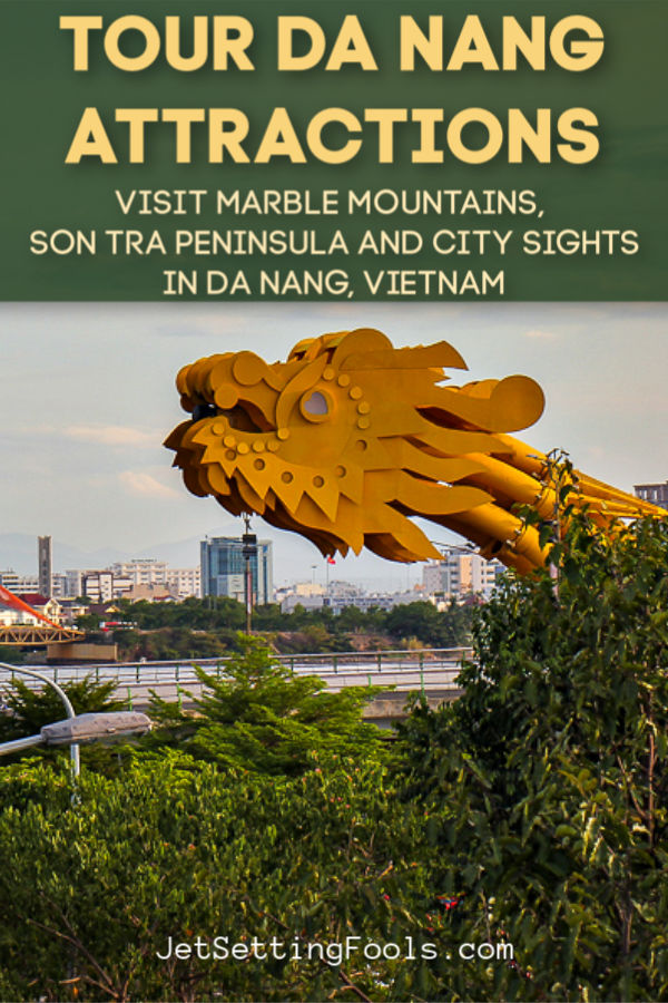 Tour Da Nang Attractions Marble Mountains, Son Tra Peninsula by JetSettingFools.com