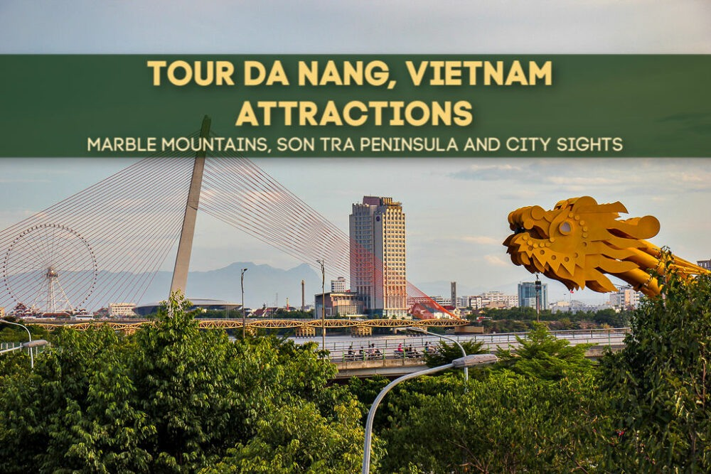 Tour Da Nang Attractions: Marble Mountains, Son Tra Peninsula and City Sights by JetSettingFools.com