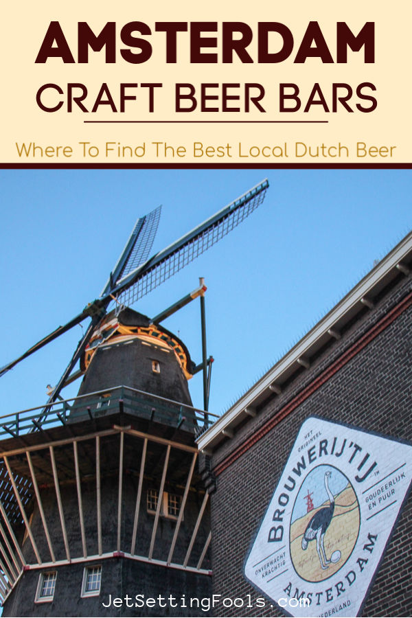 Amsterdam Craft Beer Bars: Where To Find The Best Local Dutch Beer by JetSettingFools.com