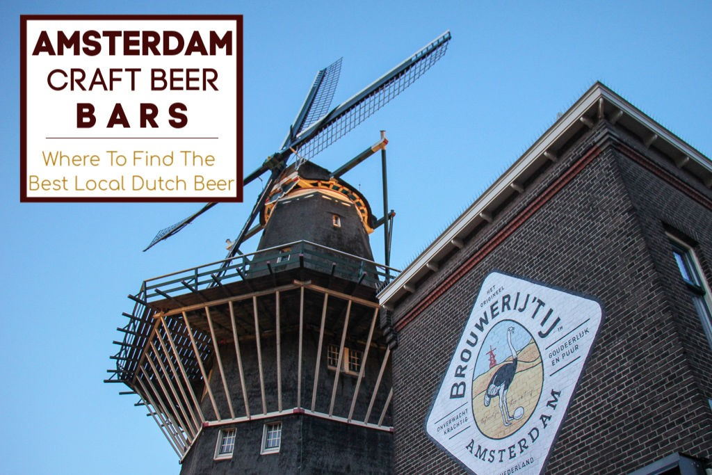 Amsterdam Craft Beer Bars: The Best Local Dutch Beer by JetSettingFools.com