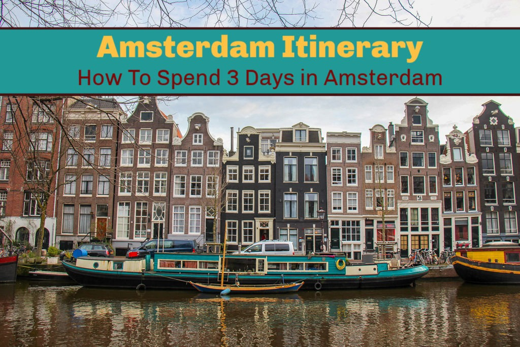 Amsterdam Itinerary: How To Spend 3 Days in Amsterdam by JetSettingFools.com