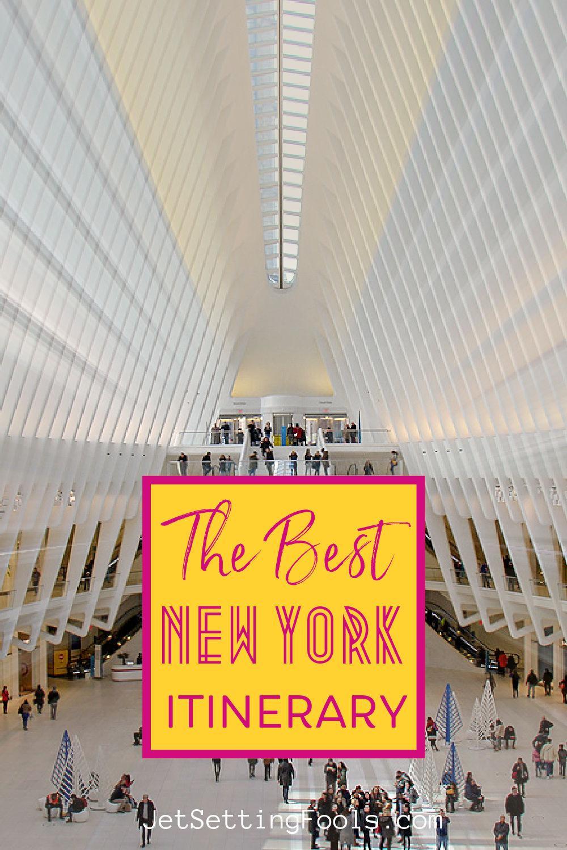 Best New York Itinerary by JetSettingFools.com
