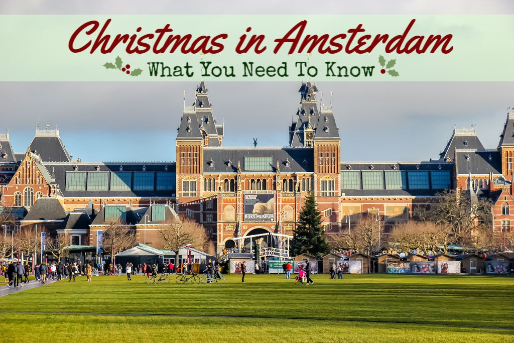 Christmas In Amsterdam: What You Need To Know by JetSettingFools.com