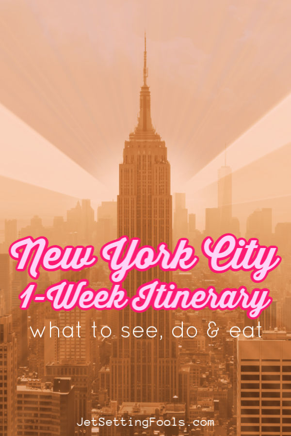 One Week in NYC Itinerary by JetSettingFools.com