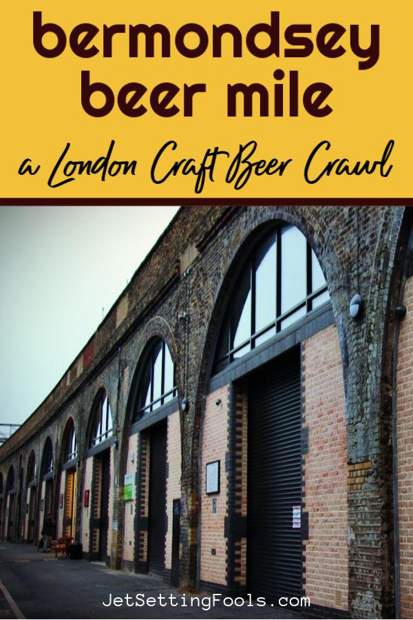 Bermondsey Beer Mile London Bar Crawl by JetSettingFools.com