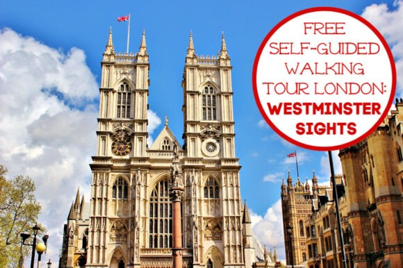 Free Self-Guided Walking Tour London Westminster Sights by JetSettingFools.com