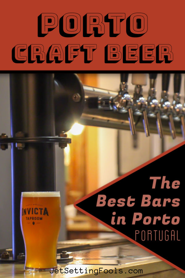 Porto Craft Beer Best Bars in Porto, Portugal by JetSettingFools.com