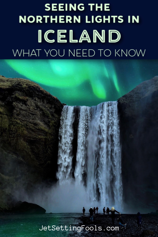 Seeing the Northern Lights in Iceland Everything You Need To Know by JetSettingFools.com