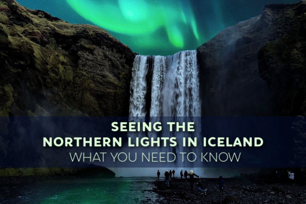 Seeing the Northern Lights in Iceland What You Need To Know by JetSettingFools.com
