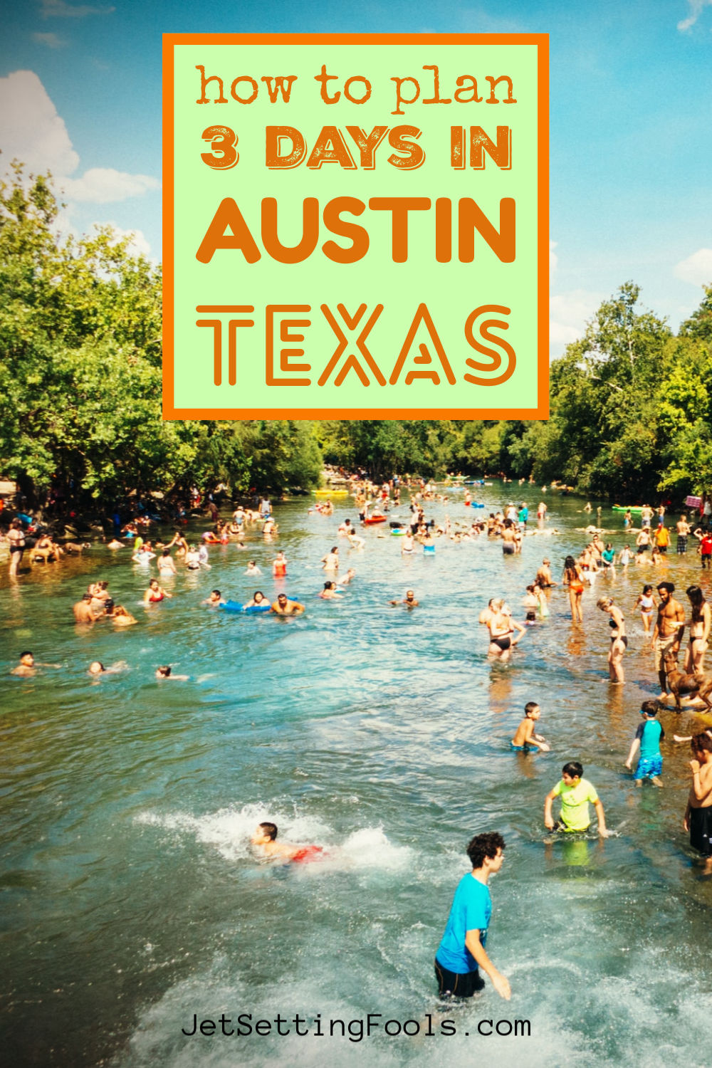 3 Days in Austin, Texas by JetSettingFools.com