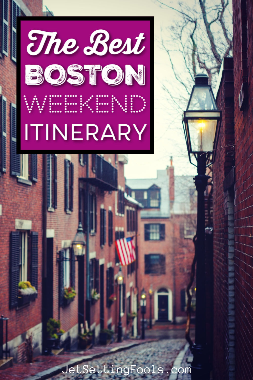 Boston Weekend Itinerary by JetSettingFools.com