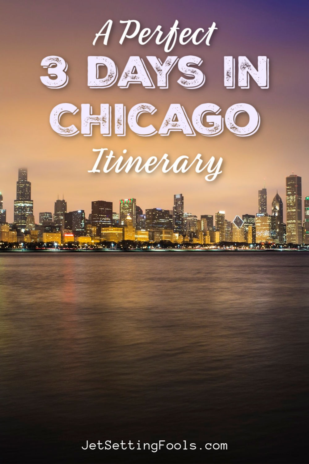 Chicago Itinerary by JetSettingFools.com