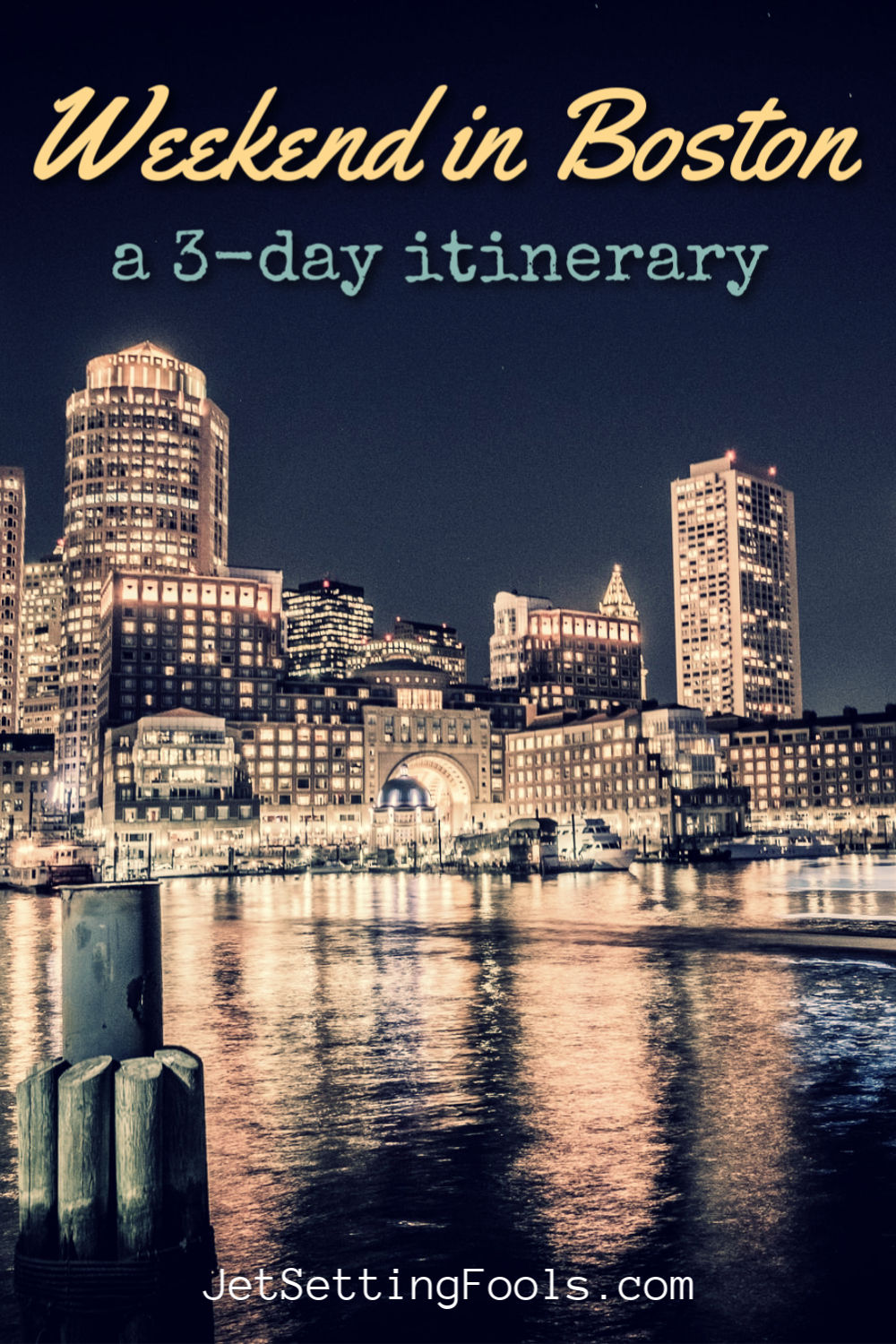 Weekend in Boston Itinerary by JetSettingFools.com