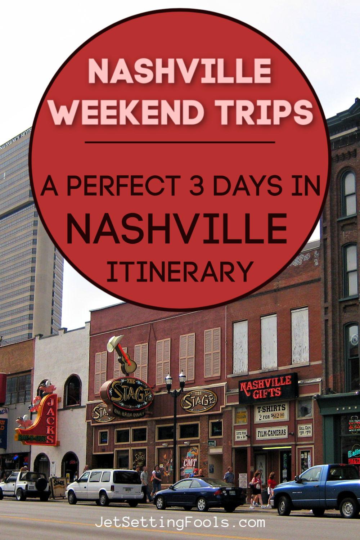 3 Days in Nashville Itinerary by JetSettingFools.com