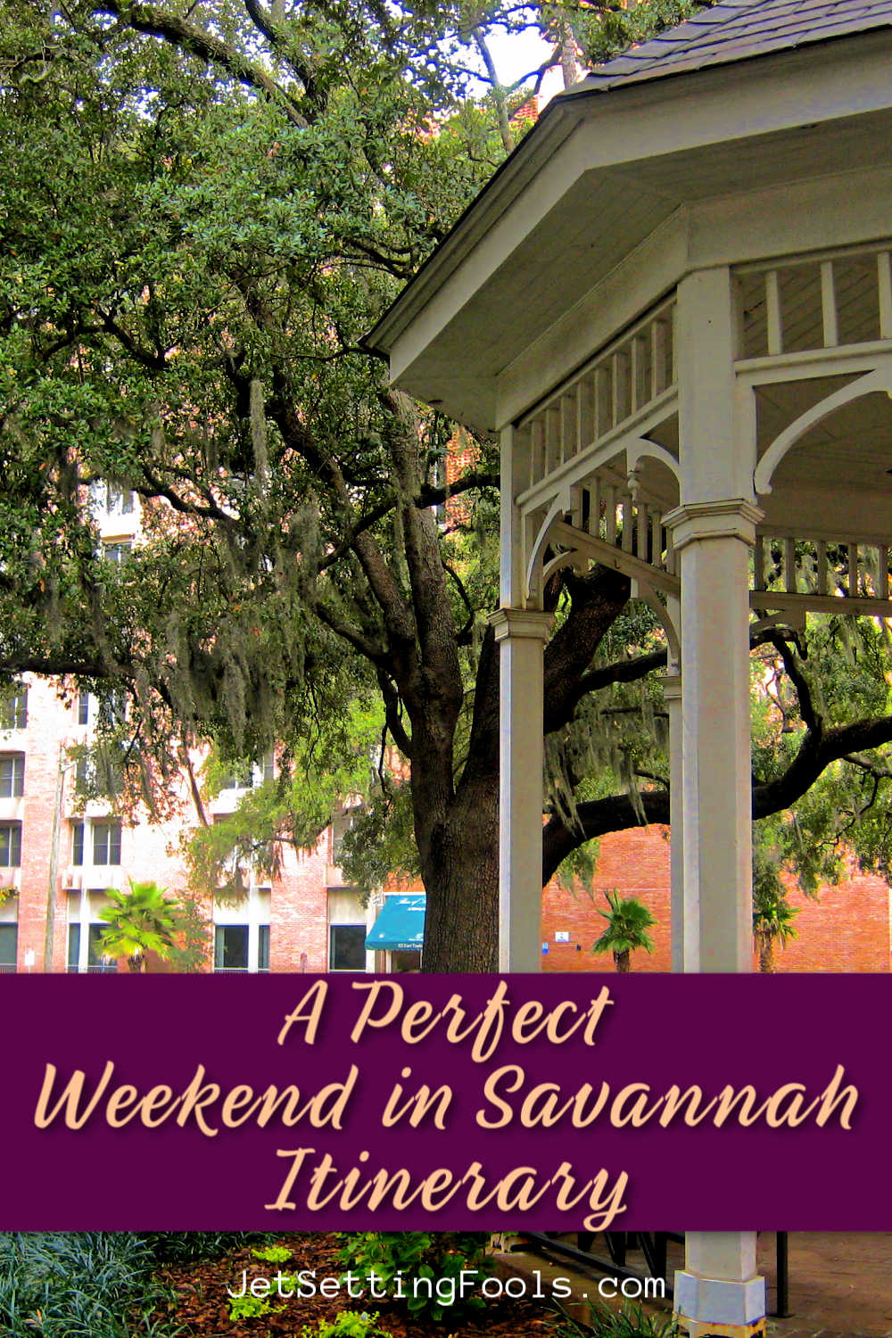 A Perfect Weekend in Savannah Itinerary by JetSettingFools.com