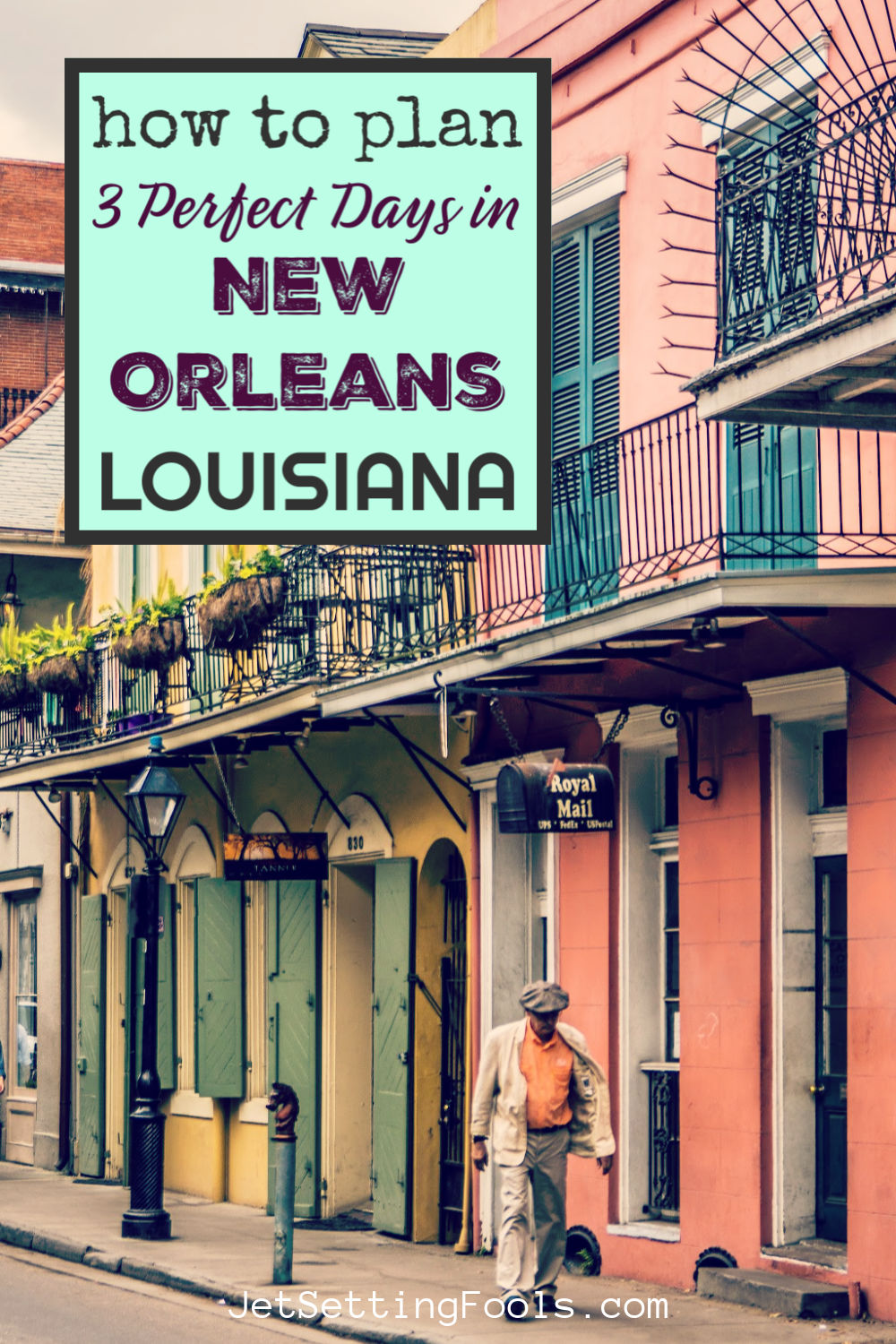 How To Plan a Perfect 3 Days in New Orleans Louisiana by JetSettingFools.com