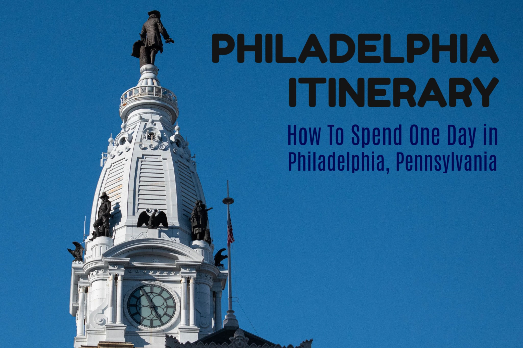 How To Spend One Day in Philadelphia by JetSettingFools.com