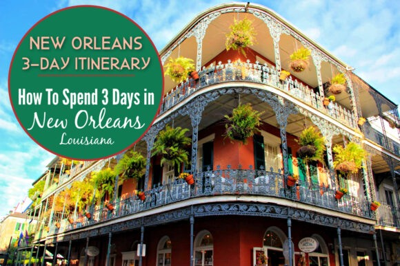 New Orleans Itinerary How To Spend 3 Days in New Orleans, Louisiana by JetSettingFools.com